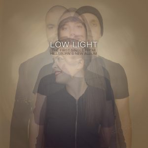 """Low Light"" by Hillsburn is out now"