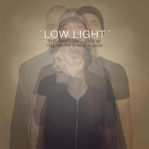 """""""Low Light"""" by Hillsburn is out now"""