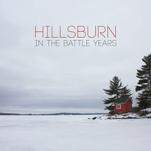 Hillsburn - In The Battle Years