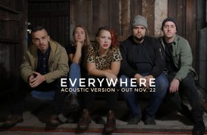 """""""Everywhere"""" - Acoustic Version out Thursday, November 22"""